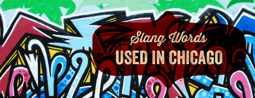 Explore Chicago Slang