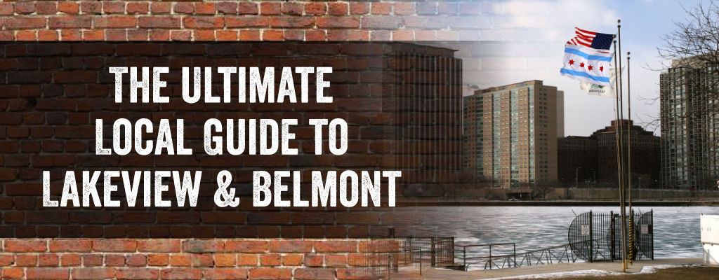 Guide to Lakeview & Belmont