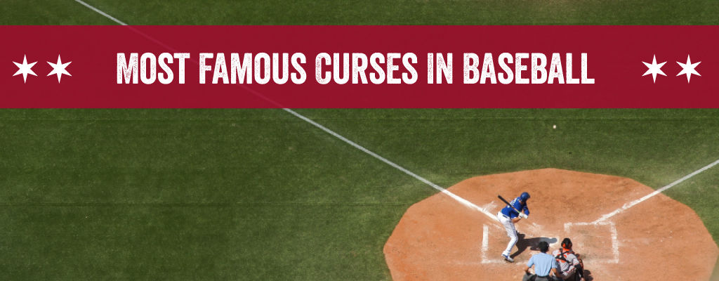 The Most Famous Curses in Baseball