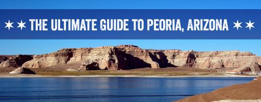 Your Guide to Peoria AZ