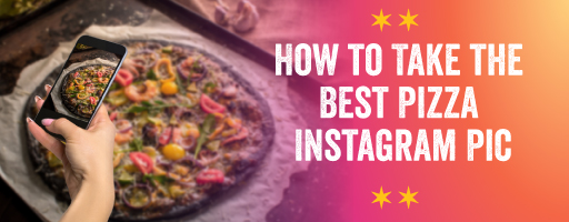 how to take best pizza IG