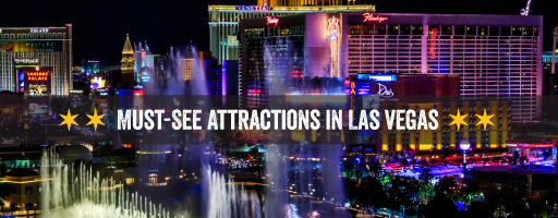 must see attractions in vegas