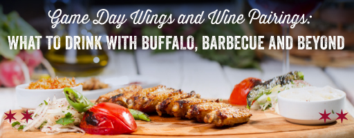 Game Day Wings and Wine Pairings