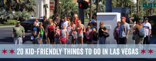 20 Kid-Friendly Things to Do in Las Vegas