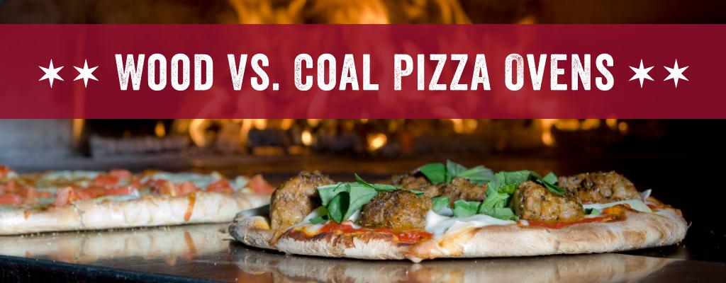 Wood Vs. Coal Pizza Ovens