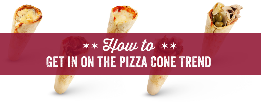 How to Get in on the Pizza Cone Trend