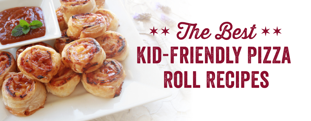 The Best Kid-Friendly Pizza Roll Recipes