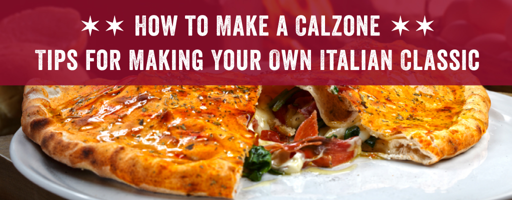 How to Make a Calzone
