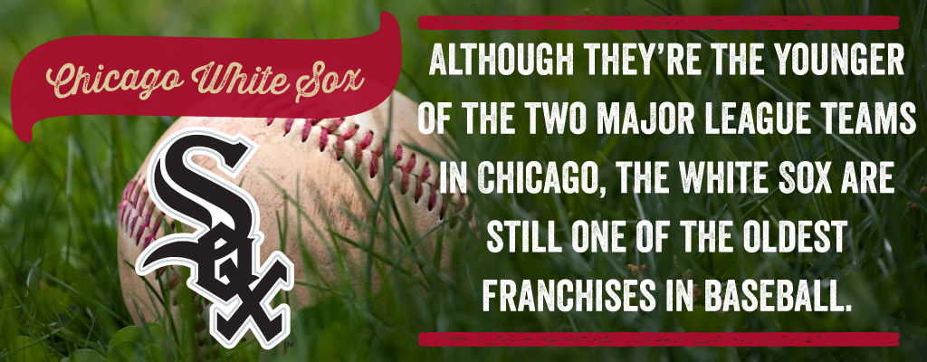 Although they're the younger of the two major league teams in Chicago, the white sox are still one of the oldest franchises in baseball.