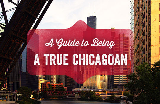true-chicagoan-guide