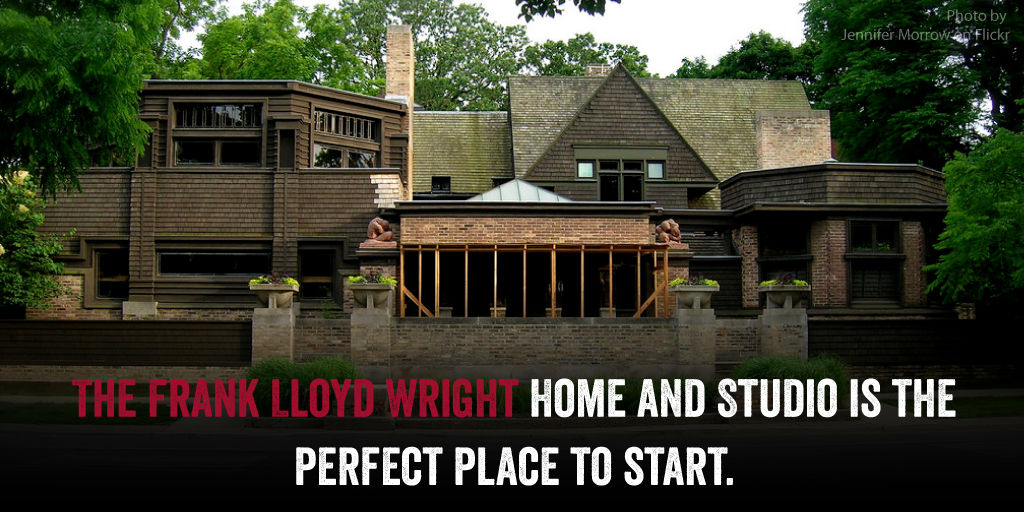 The Frank Lloyd Wright home and studio is the perfect place to start your visit to Oak Park.