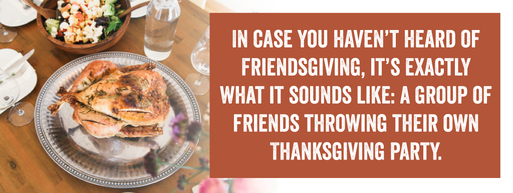 How To Plan The Best Friendsgiving