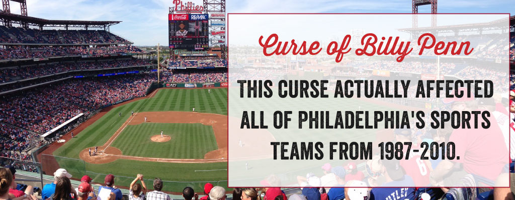 The curse of Billy Penn actually affected all of Philadelphia's sports teams from 1987 - 2010.