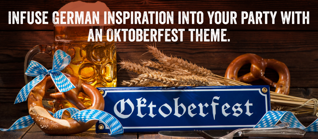 Infuse German Inspiration into your party with an Oktoberfest theme.