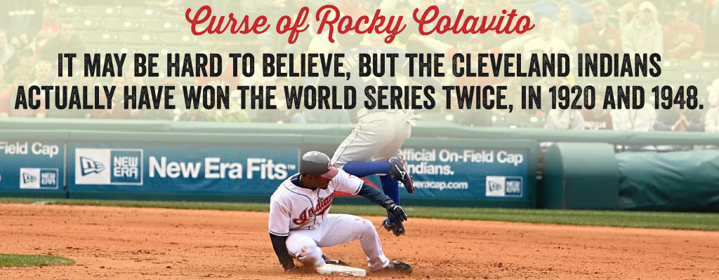 It may be hard to believe, but the Cleveland Indians actually have won the world series twice.