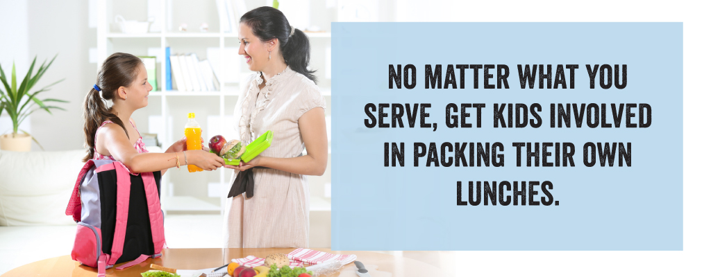 No matter what you serve, get kids involved in packing their own lunches.