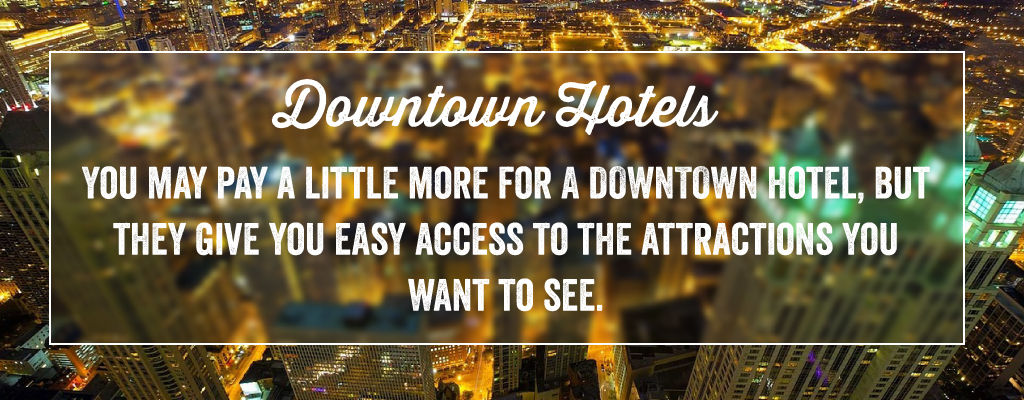 Downtown Hotel Accomodations