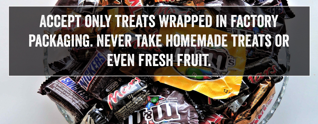 Accept only treats wrapped in factory wrappers.
