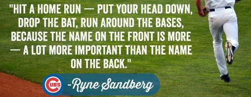 Ryne Sandberg Quote