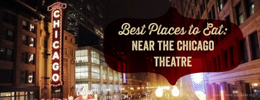 Chicago Theater Restaurants