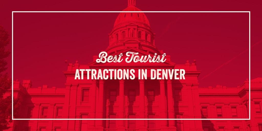 best tourist attractions denver