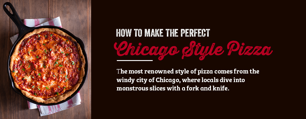 how to make chicago deep dish pizza