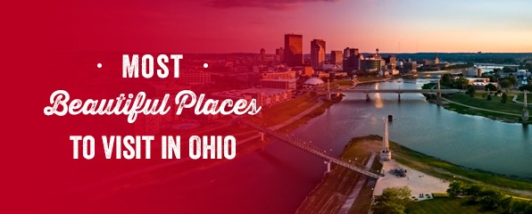 Most Beautiful Places to Visit in Ohio