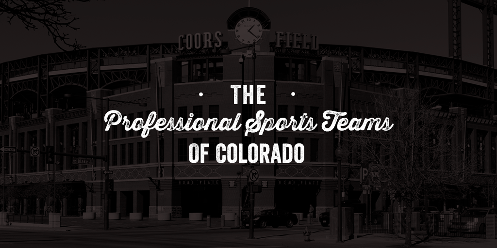 The professional sports teams of Colorado