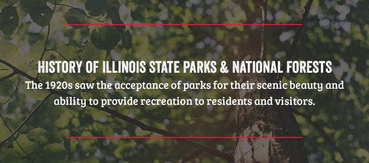 History of Illinois State Parks and National Forests
