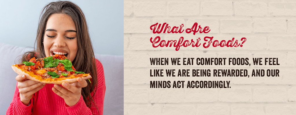 What are Comfort Foods