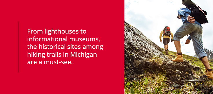 the historical sites among hiking trails in Michigan are a must-see
