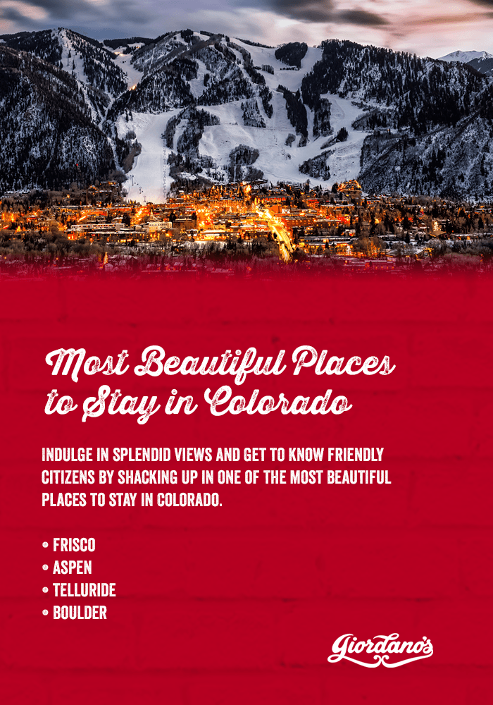 Most Beautiful Places to Stay in Colorado
