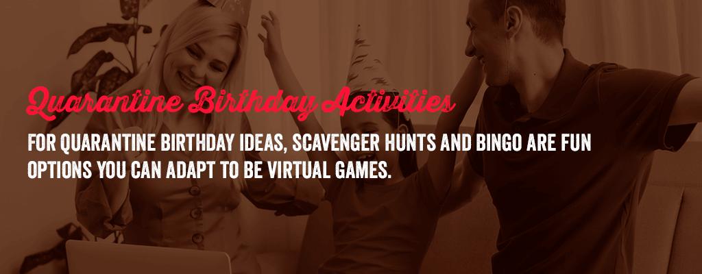 quarantine birthday activities