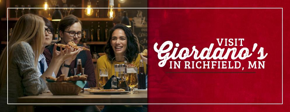 Visit Giordano's in Richfield, MN